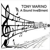 A Sound Investment de Tony Marino