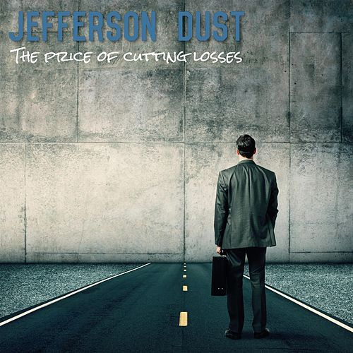 The Price of Cutting Losses von Jefferson Dust