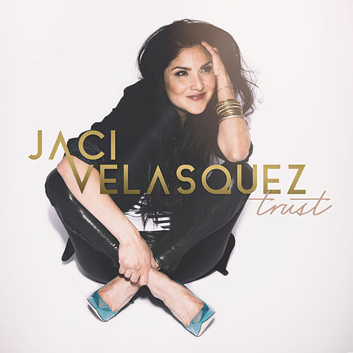 Praise the King by Jaci Velasquez