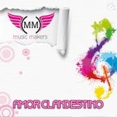 Amor Clandestino von Music Makers