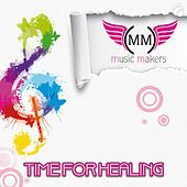 Time For Healing von Music Makers