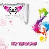 No Te Rindas von Music Makers