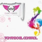 Tomando el Control von Music Makers