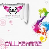 Call Me Maybe von Music Makers