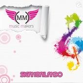 Sigan Bailando von Music Makers