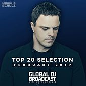 Global DJ Broadcast - Top 20 February 2017 by Various Artists