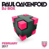 Paul Oakenfold - DJ Box February 2017 von Various Artists