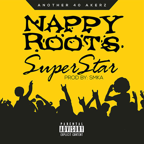 Superstar von Nappy Roots