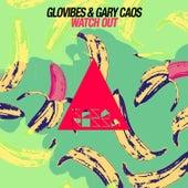 Watch Out de Gary Caos