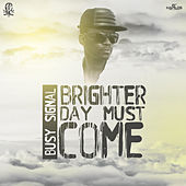 Brighter Day Must Come de Busy Signal