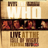 Live At The Isle Of Wight Festival 1970 von The Who