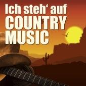 Ich steh' auf Country-Music von Various Artists