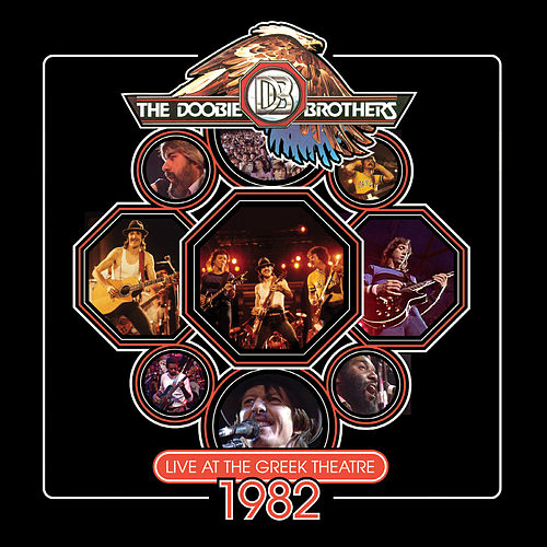 Live At The Greek Theatre 1982 by The Doobie Brothers