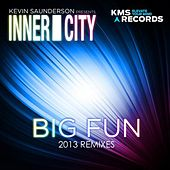 Big Fun (2013 (Re-Mixes Part 1)) by Kevin Saunderson