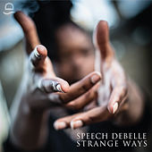 Strange Ways by Speech Debelle