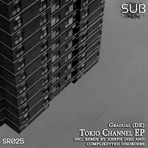 Tokio Channel EP by Gradual