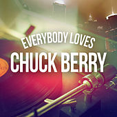 Everybody Loves Chuck Berry by Various Artists