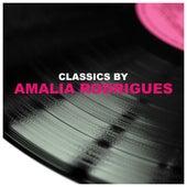 Classics by Amalia Rodrigues de Amalia Rodrigues