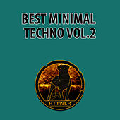 Best Minimal Techno, Vol. 2 by Various Artists