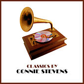 Classics by Connie Stevens by Connie Stevens