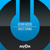 First Strike by Kevin Wood