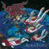 Mirakuru de Valient Thorr
