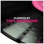 Classics by Tiny Bradshaw, Vol. 1 von Tiny Bradshaw