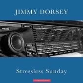 Stressless Sunday de Jimmy Dorsey