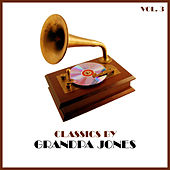 Classics by Grandpa Jones, Vol. 3 von Grandpa Jones