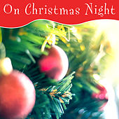 On Christmas Night de Various Artists