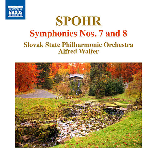 Spohr: Symphonies Nos. 7 & 8 by Slovak Philharmonic Orchestra