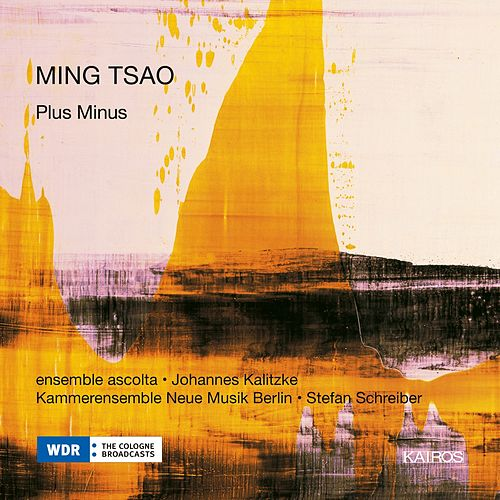 Ming Tsao: Plus Minus & Mirandas Atemwende by Various Artists