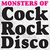 Monster Of Cock Rock Disco by Vorpal