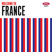Welcome to France by Various Artists