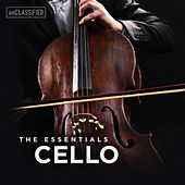 The Essentials: Cello by Various Artists