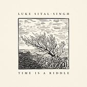 Time Is a Riddle by Luke Sital-Singh