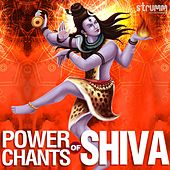 Power Chants of Shiva by Various Artists