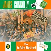 James Connolly - The Irish Rebel by Various Artists