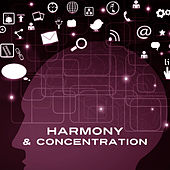 Harmony & Concentration – Music for Study, Classical Songs for Better Memory, Deep Focus, Mozart, Bach, Betthoven by Classical Music Songs
