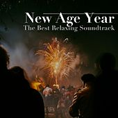 New Age Year: The Best Relaxing Soundtrack for New Year's Eve Celebrations by Spa Music Academy