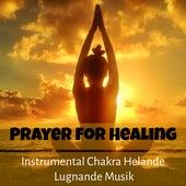 Prayer For Healing - Instrumental Chakra Helande Lugnande Musik för Daglig Yoga Andlig Healing Sömn Terapi by Baby Sleep Sleep
