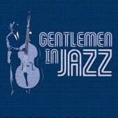 Gentlemen In Jazz di Various Artists