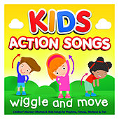 Kids Action Songs - Wiggle & Move - Childrens Nursery Rhymes & Kids Songs for Playtime, Fitness, Workout & Fun de Nursery Rhymes ABC