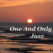 One And Only Jazz by Various Artists