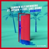 Feel Like Home (Remixes) by Sander Kleinenberg