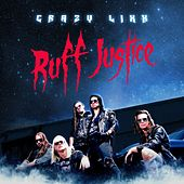 Ruff Justice by Crazy Lixx