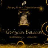 Goriyaan Bawaan by Reshma