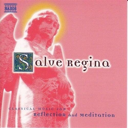 Salve Regina by Various Artists