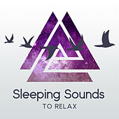 Sleeping Sounds to Relax – Dreaming All Night, Healing Waves, Cure Insomnia by Nature Tribe