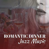 Romantic Dinner Jazz Music – Calming Jazz Sounds, Dinner with Candle Light, Smooth Sounds to Relax, Easy Listening by Smooth Jazz Park